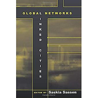 Global Networks: Linked Cities