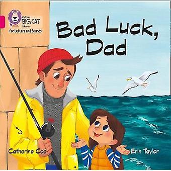 Bad Luck Dad Big Book