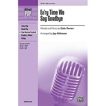 Ev'ry Time We Say Goodbye SSA