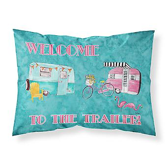 Welcome to the trailer Moisture wicking Fabric standard pillowcase