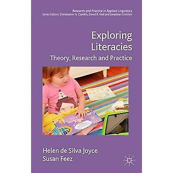 Exploring Literacies by Helen de Silva Joyce