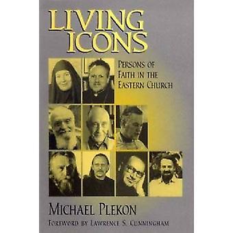 Lebende Symbole - Personen des Glaubens in der Ostkirche von Michael Pleko