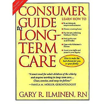 Consumer Guide to Long-term Care by Gary R. Ilminen - 9780299164249 B