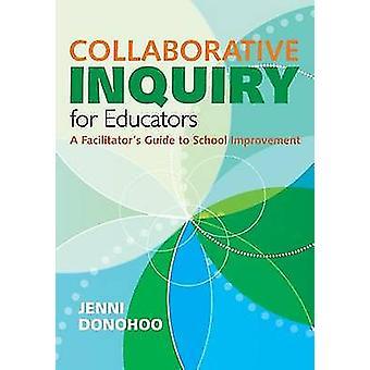 Collaborative Inquiry opettajille - niin helpottava opas kouluun