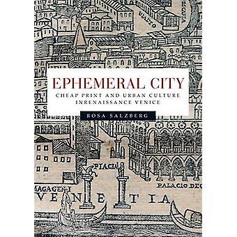 Flyktig City - billig Print og urbane kultur i renessansens Venezia b