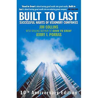 Construit pour durer - habitudes réussies des sociétés visionnaire par James Coll