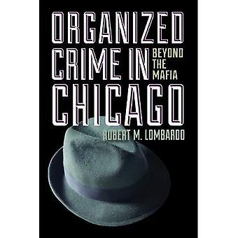 O Crime organizado em Chicago: além da máfia