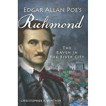 Edgar Allan Poes Richmond: Korpen i floden staden