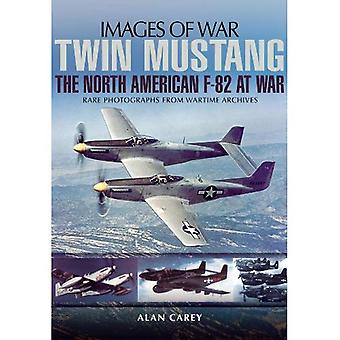 Twin Mustang: The North America F-82 at War (Images of War)