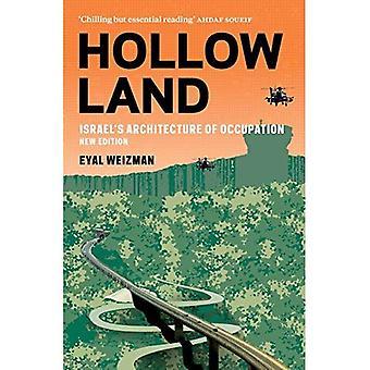 Hollow Land: Architettura di Israele dell'occupazione