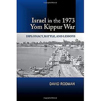 Israel in der 1973 Jom-Kippur-Krieg: Diplomatie, Kampf und Unterricht