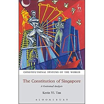 The Constitution of Singapore: A Contextual Analysis (Constitutional Systems of the World)