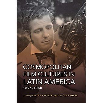 Film cosmopolite des Cultures en Amérique latine, 1896-1960 (nouvelles orientations dans les cinémas nationaux)