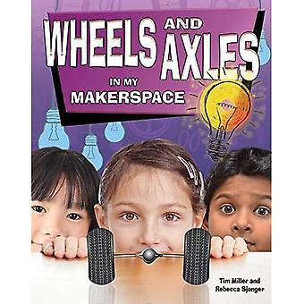 Pyöriä ja akseleita Makerspace (Simple Machines minun Makerspace)
