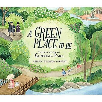 Un endroit vert: la création de Central Park