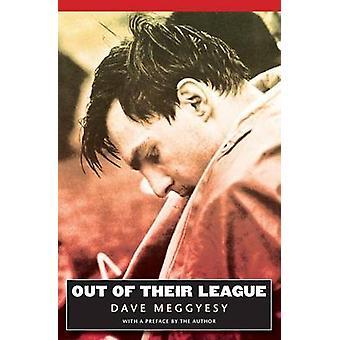 Ur deras ligan av Meggyesy & Dave
