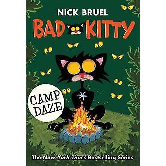 Bad Kitty Camp Daze by Bad Kitty Camp Daze - 9781250294098 Book