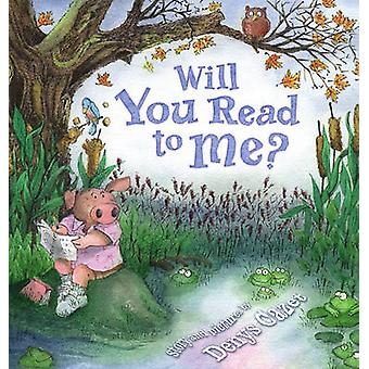 Will You Read to Me? by Denys Cazet - Denys Cazet - 9781416909354 Book