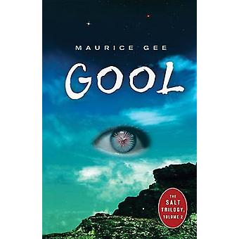 Gool by Maurice Gee - 9781459801967 Book