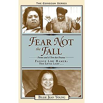 Fear Not the Fall/Fannie Lou Hamer - This Little Light by Billie Jean