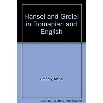Hansel and Gretel in Romanian and English by Manju Gregory - Jago - 9