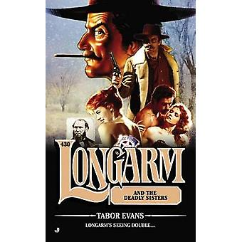 Longarm and the Deadly Sisters by Tabor Evans - 9780515154849 Book