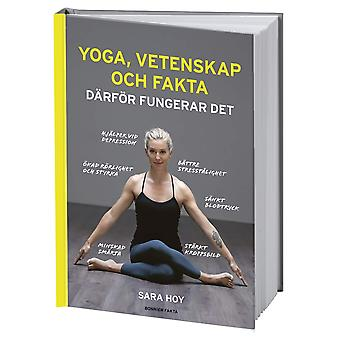 Yoga, Science and facts: why it works 9789174249576