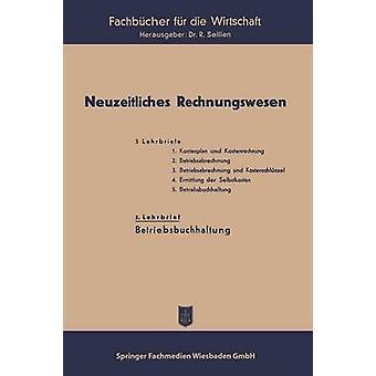 Neuzeitliches Rechnungswesen por Sellien & Reinhold