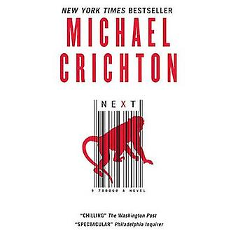 Next by Michael Crichton - 9780060873165 Book