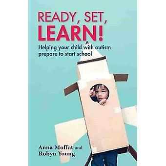 Ready - set - learn! - Helping your child with autism prepare to start