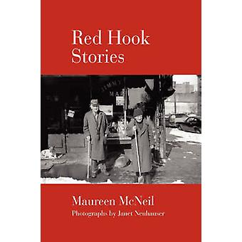 Red Hook Stories door McNeil & Maureen