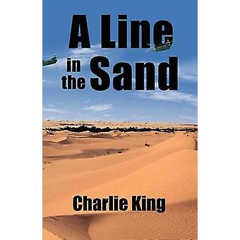A Line in the Sand by King & Charlie