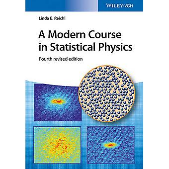 Modern Course in Statistical Physics by Linda E. Reichl