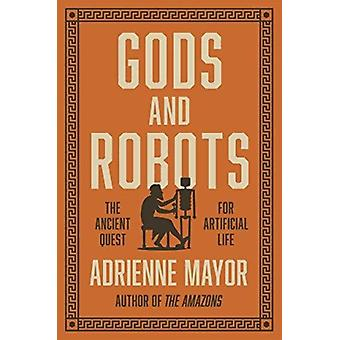 Gods and Robots by Mayor
