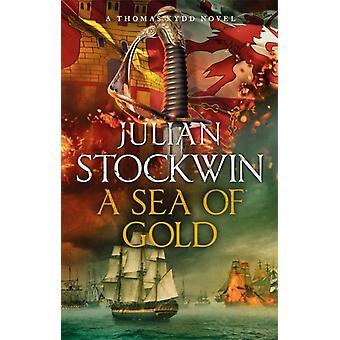 Sea of Gold von Julian Stockwin