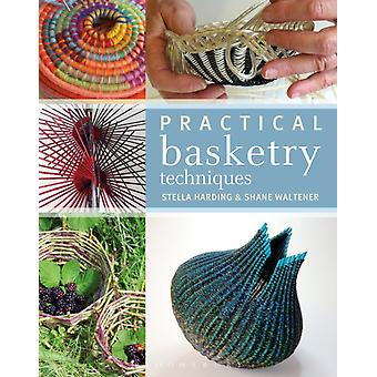 Practical Basketry Techniques by Harding & StellaWaltener & Shane