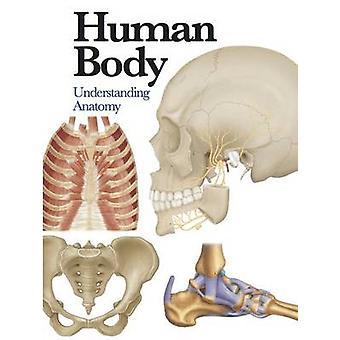 جسم الإنسان-فهم التشريح بجين دو بورغ-بو 9781782743774