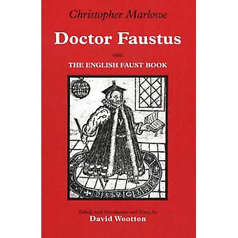 Doctor Faustus - With The English Faust Book by Christopher Marlowe -