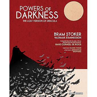 Powers of Darkness - The Lost Version of Dracula by Hans De Roos - Bra