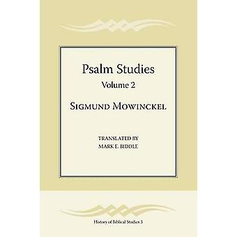 Psalm Studies Volume 2 by Mowinckel & Sigmund