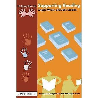 Supporting Reading by Wilson & Angela