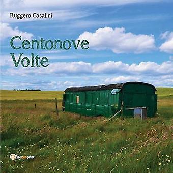 Centonove volte by Casalini & Ruggero