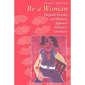Ericson Be a Woman von Ericson & Joan E.