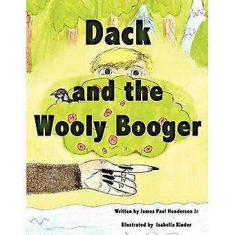 Dack and the Wooly Booger by Henderson Jr. & James Paul