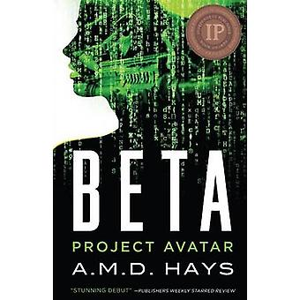 Beta  Project Avatar by Hays & A. M. D.