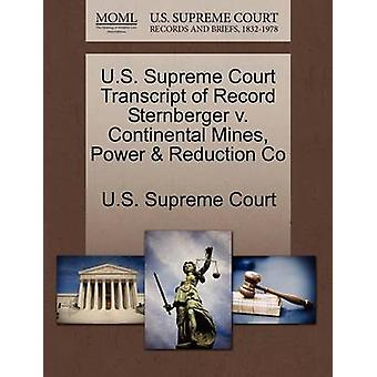 U.S. Supreme Court Transcript of Record Sternberger v. Continental Mines Power  Reduction Co by U.S. Supreme Court