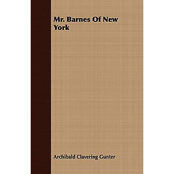 Mr. Barnes of New York by Gunter & Archibald Clavering