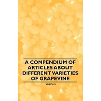 A Compendium of Articles about Different Varieties of Grapevine by Various