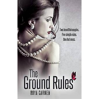 The Ground Rules by Carmen & Roya
