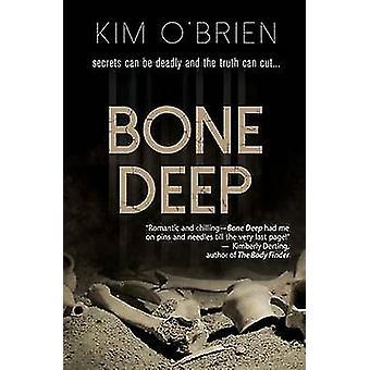 Bone Deep by OBrien & Kim